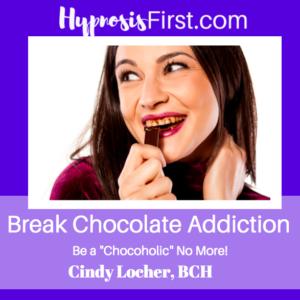 Break Chocolate Addiction Hypnosis