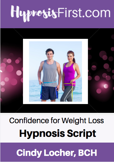 Confidence for Weight Loss Hypnosis Script