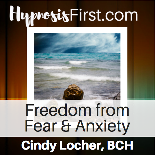 Freedom from Fear and Anxiety Hypnosis