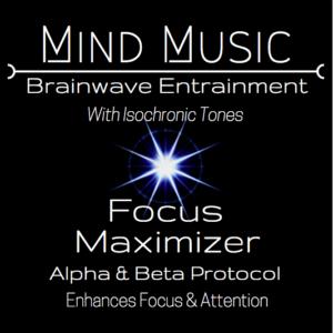 Focus Maximizer Brainwave Entrainment