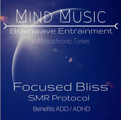 Focused Bliss Brainwave Entrainment