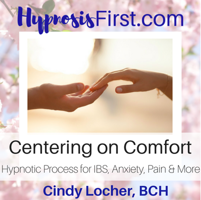 Centering on Comfort Hypnosis