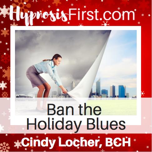Ban Holiday Blues Hypnosis