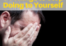 14 Things to Stop Doing to Yourself