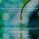 Alpha Meditation - Brainwave Entrainment