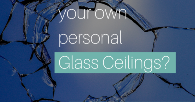 Are you creating your own glass ceilings?