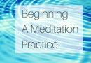 Beginning a Meditation Practice, Part 2