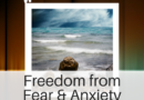 New Featured Hypnosis Audio: Freedom from Fear & Anxiety