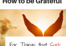 12 Unheard of Things to be Grateful For