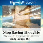 Stop Racing Thoughts