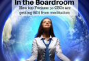 Meditation in the Boardroom