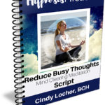 Reduce Busy Thoughts Mind Clearing Meditation Script