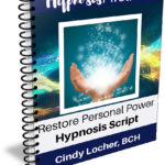 Restore Personal Power Hypnosis Script